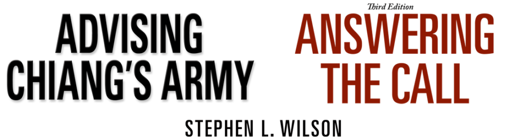 """Header image showing the titles of two books, """"Advising Chiang's Army"""" and """"Answering the Call"""", both by Stephen L. Wilson"""